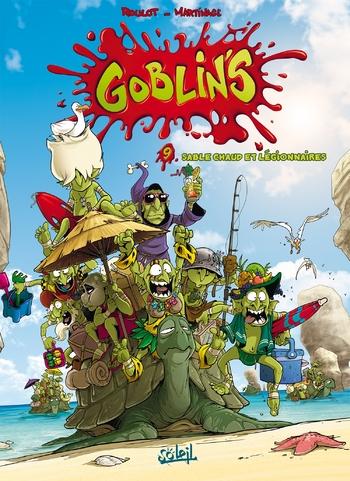Goblin's - Tome 09 Sable chaud et légionnaires - Roulot & Martinage
