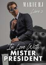 In love with mister President - Marie H-J.