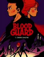 Blood Guard, L'Ordre Sinistre tome 1 de Carter Roy