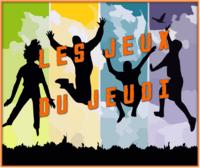 Les JEUX du JEUDI - Fête des Mères (1)