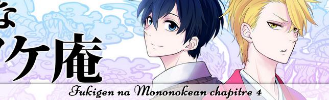 Fukigen na Mononokean chapitre 4
