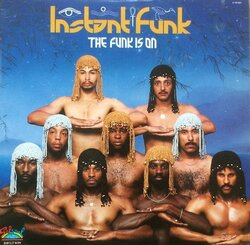 Instant Funk - The Funk Is On - Complete LP