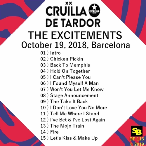 "The Excitements "" Live At Cruïlla de Tardor October 19, 2018 Barcelona "" SB Records DP 113 [ FR ]"