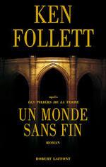 Un Monde Sans Fin - Ken Follett -