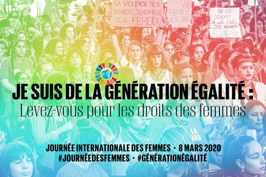 Je suis de la Generation Egalite: levez-vous pour les droits des femmes