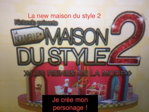 @2 La new maison du style 2 !