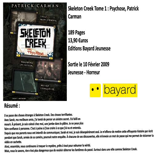 Skeleton Creek tome 1 : Psychose, Patrick Carman