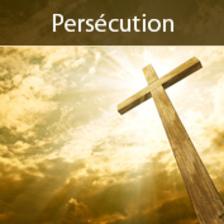Quand viendra la persécution…