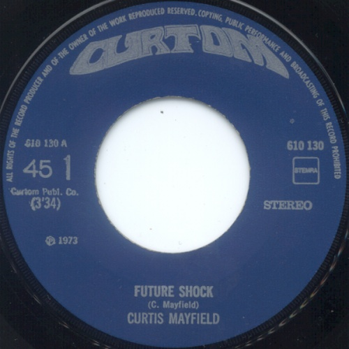 1973 : Single SP Curtom Records CR 1987 [ US ]