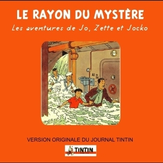Le Rayon du mystère - Version journal de Tintin 1947