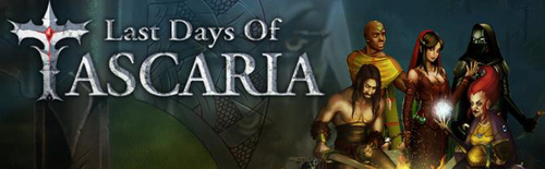 SORTIE : Last Days of Tascaria*
