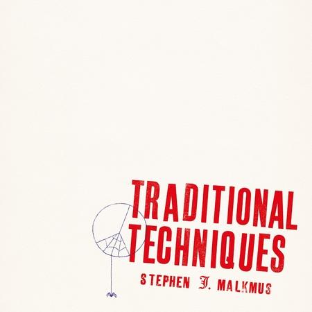 Quartier Libre - Jour 6 : Stephen J. Malkmus - Traditional Techniques (2020)