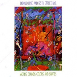 Donald Byrd & 125th Street, NYC - Words, Sounds, Colors & Shapes - Complete LP