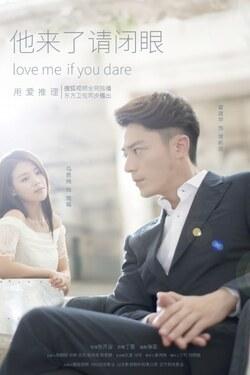 Love me, if You dare (Cdrama 2016) ou comment tomber sous le charme de Wallace Huo en un regard ?
