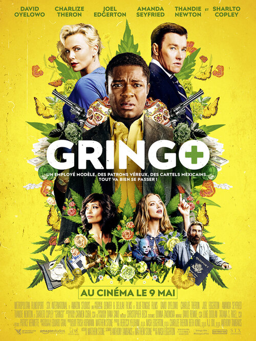 GRINGO : LE MAKING OF DU FILM ! - AU CINÉMA LE 9 MAI 2018