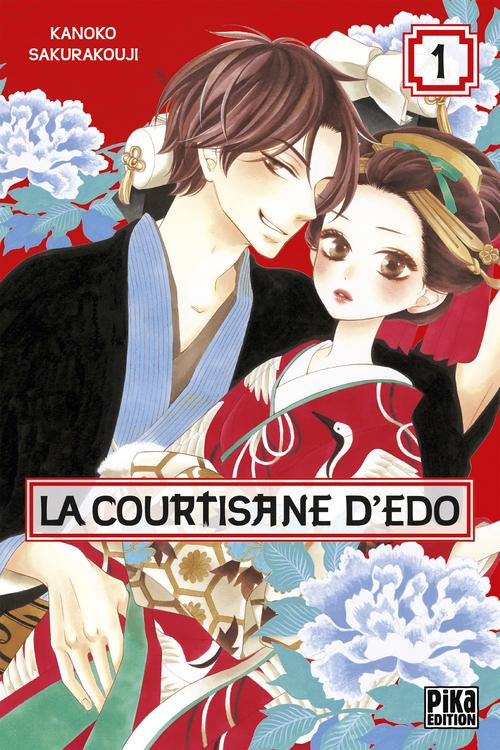 La courtisane d'Edo - Tome 01 - Kanoko Sakurakouji