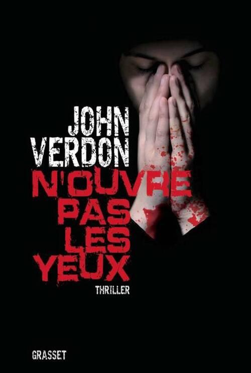 N'ouvre pas les yeux - John Verdon