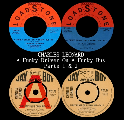 "Charles Leonard : Single SP Loadstone Records 3948 [ US ] "" A Funky Driver On A Funky Bus [ Parts 1 & 2 ]"