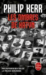 Philip Kerr, Les ombres de Katyn, Le livre de poche
