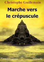 Marche vers le crépuscule (Chritophe Guillemain)