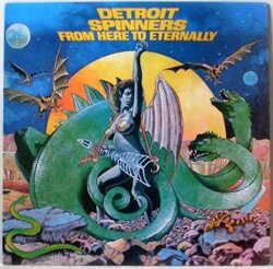 Detroit Spinners - From Here To Eternally - Complete LP