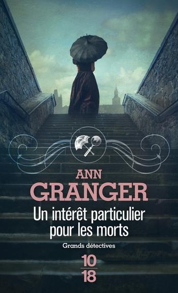 Un intérêt particulier pour les morts - Ann Granger