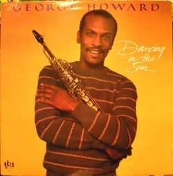 George Howard - Dancing In The Sun - Complete LP