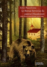 PAASILINNA  Arto – Le Bestial Serviteur du pasteur Huuskonen