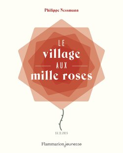Les Incorruptibles - Prix 2019 - CE2/CM1 - Le village aux mille roses