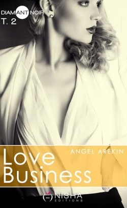 Love Business - Angel Arekin