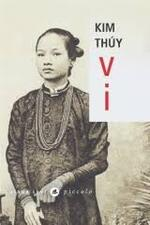 Kim Thúy, Vi, Liana Lévi