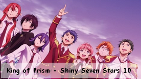 King of Prism - Shiny Seven Stars 10