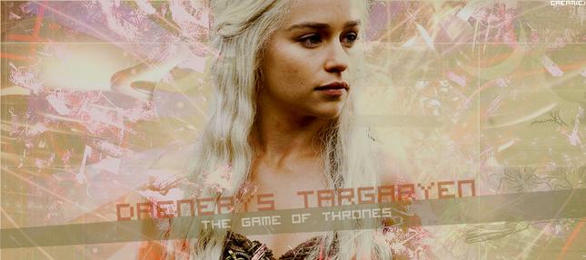 Signature ~ Daenerys Targaryen