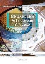 Bruxelles, Art Nouveau Art Déco, Anne-Lise QUESNEL