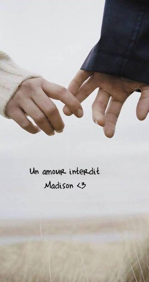 Un Amour interdit, Madison