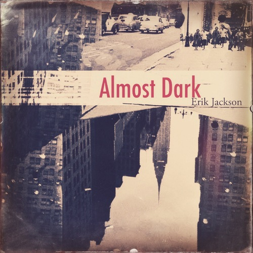 Erik Jackson - Almost Dark (2016) [Abstract Hip Hop Jazz]