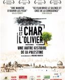 Le Char et l'olivier, une autre histoire de la Palestine -Projections en finistère et morbihan