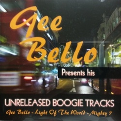 Gee Bello - Presents His Unreleased Boogie Tracks - Complete CD
