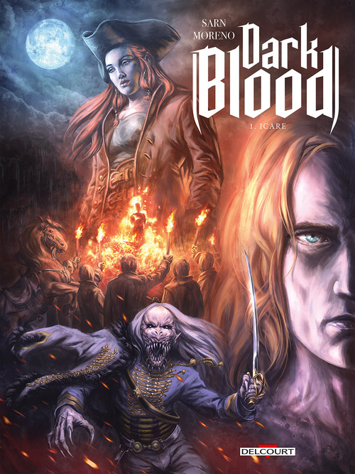 Dark blood - Tome 01 Icare - Sarn & Moreno