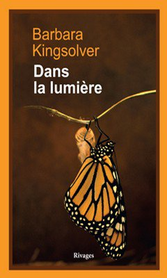 Barbara Kingsolver : Dans la lumi?re