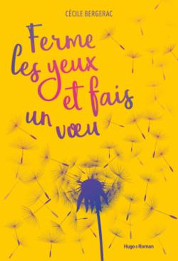 Ferme les yeux et fais un voeu de Cécile Bergerac