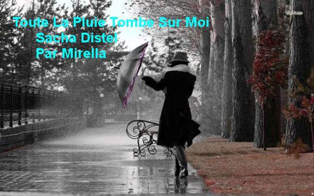 Toute La Pluie Tombe Sur Moi   Sacha Distel   Par Mirella