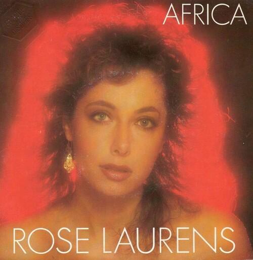 Rose Laurens - Africa (Long Version 1982)