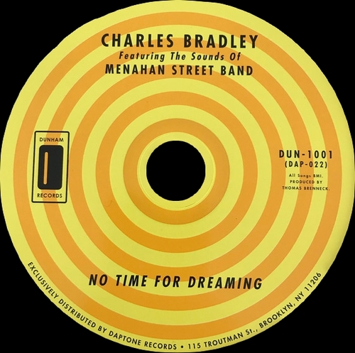 "Charles Bradley : CD "" No Time For Dreaming "" Dunham Records DUN 1001 [US]"