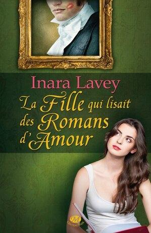 La Fille qui lisait des Romans d'Amour by Inara Lavey