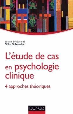 L'étude de cas en psychologie clinique...