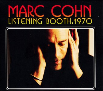 Cover me # 40: Marc Cohn - Listening Booth: 1970 (2010)