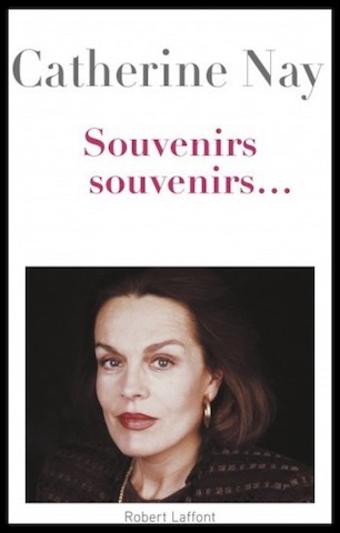 Souvenirs souvenirs...  -  Catherine Nay
