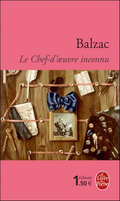 Balzac : Le chef d'oeuvre inconnu