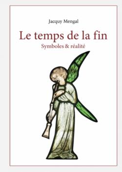 Le temps de la fin  (Un livre de Jacquy Mengal)